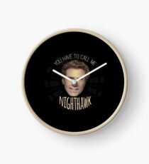 You Have To Call Me Nighthawk Clock