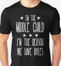 4a54eeb5 I'm the Middle Child I'm the reason We have rules Slim Fit