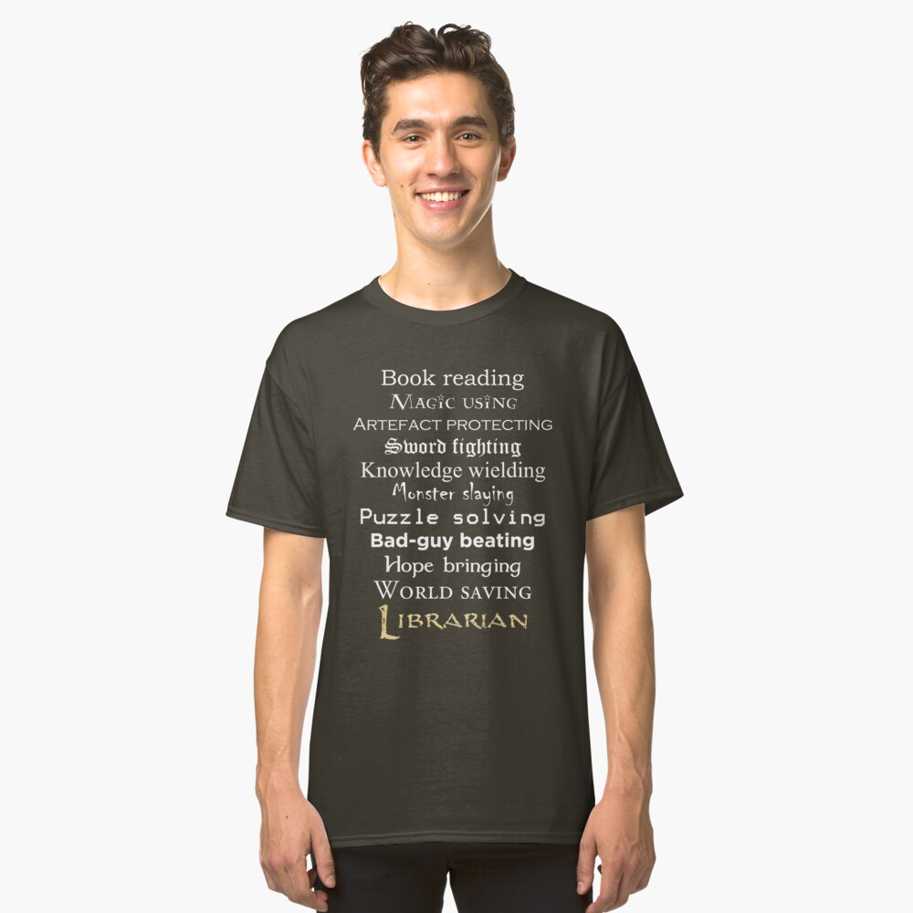 Librarian white text Classic T-Shirt Front