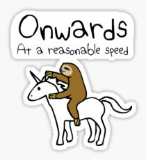 Onwards! At A Reasonable Speed (Sloth Riding Unicorn) Sticker