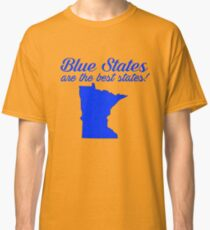 Blue Best Minnesota State Democrat Election 2016 T-Shirt Classic T-Shirt