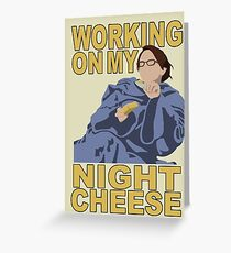 Liz Lemon - Night cheese Greeting Card