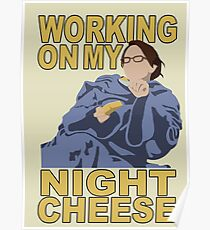 Liz Lemon - Night cheese Poster