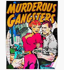 MURDEROUS GANGSTERS  Poster