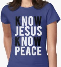 Know Jesus Know Peace Christian  Women's Fitted T-Shirt