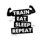 Trainiere, iss, schlaf, wiederhole! von kijkopdeklok