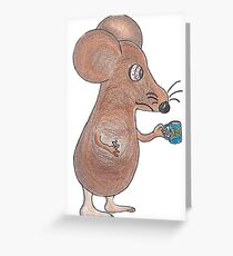 Mouse Don't Care Greeting Card