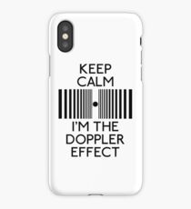 Keep Calm And I'M The Doppler Effect iPhone Case/Skin