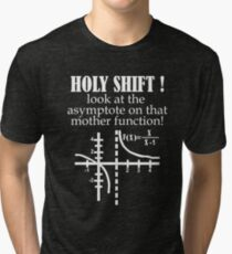 Holy Shift Look Asymptote That Mother Function white Tri-blend T-Shirt