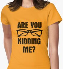 Are you f**king kidding me? Women's Fitted T-Shirt
