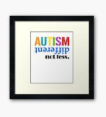 Autism different not less  black Framed Print