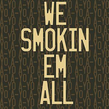 Smokin Em by Sirianni1991