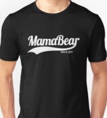 MamaBear 2011 Unisex T-Shirt
