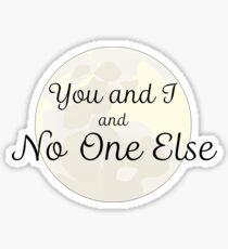 No One Else Sticker