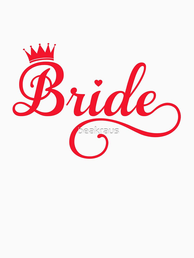 Bride t-shirt with crown  by beakraus