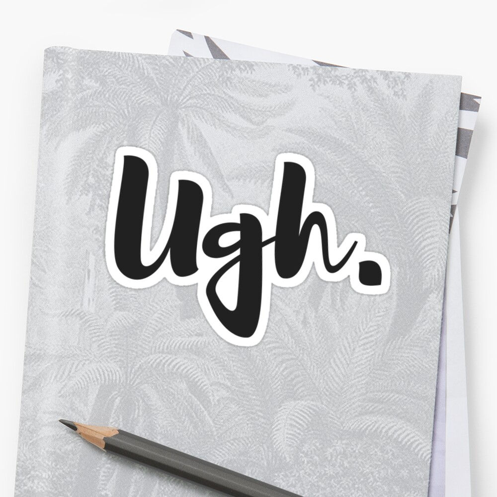 Ugh. by tishalim