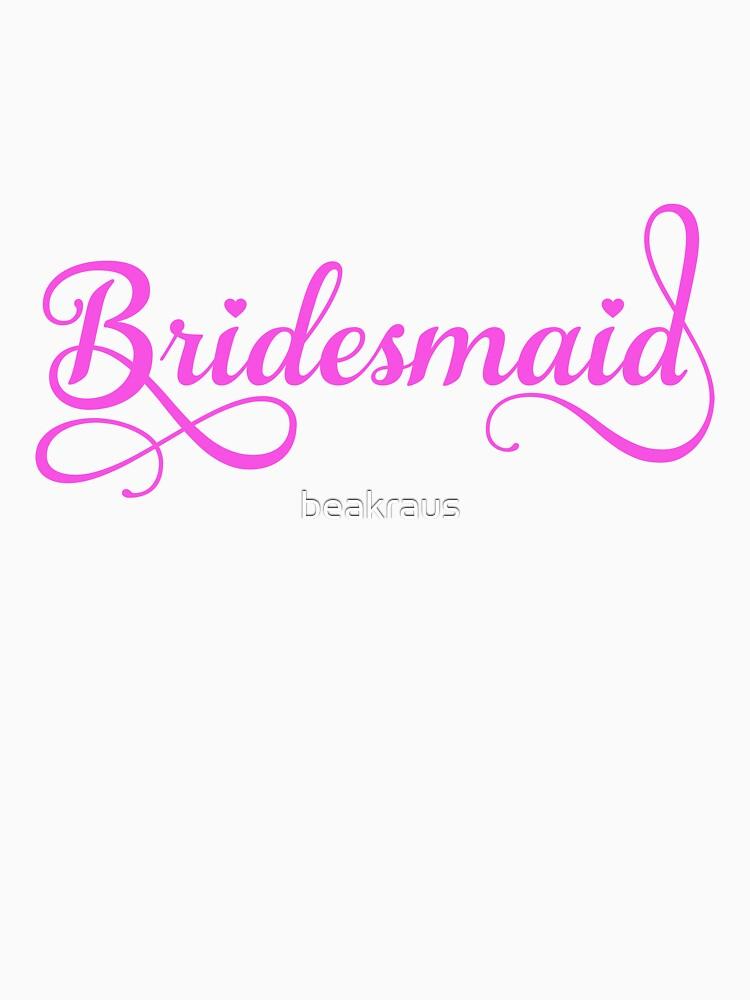 Bridesmaid t-shirt by beakraus