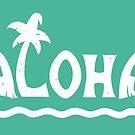 Aloha! by Dylan Morang