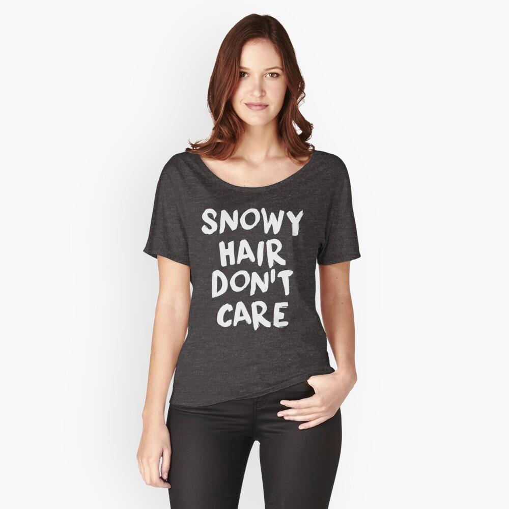 Snowy Hair kümmert es nicht Loose Fit T-Shirt