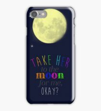 Take Her To The Moon iPhone Case/Skin