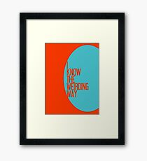 The Weirding Way Framed Print