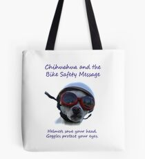 Chihuahua and the Bike Safety Message Tee and Sticker Tote Bag