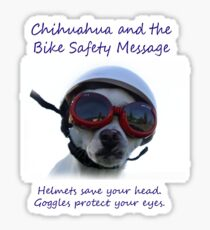 Chihuahua and the Bike Safety Message Tee and Sticker Sticker