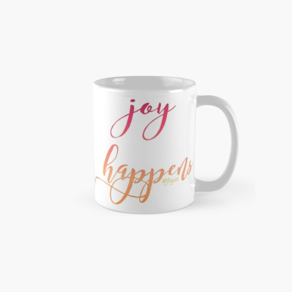 Joy Happens - Mugs Classic Mug