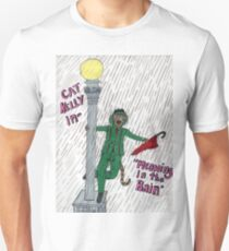 Meowing In the Rain Unisex T-Shirt