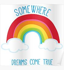 SOMEWHERE OVER THE RAINBOW art bright colourful Poster