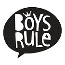 POP TYPE TYPOGRAPHY Boys Rule Black & white by Kat Massard