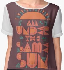 All Under The Same Sun Women's Chiffon Top