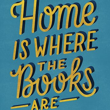 Home is Where the Books Are by artofescapism