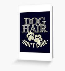 Dog Hair Greeting Card