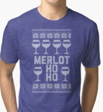 Merlot Ho Ho - One Thing For Sure Needed At Christmas! Tri-blend T-Shirt