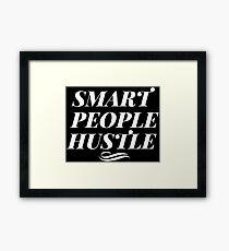Smart People Hustle - White Framed Print
