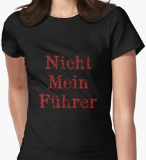 Nicht Mein Führer Women's Fitted T-Shirt