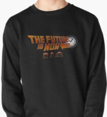 """The Future is Now"" - BTTF Pullover"