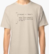 This Doesn't Look Like Anything to Me Classic T-Shirt