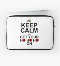 KEEP YOUR HO HO HO ON Laptop Sleeve