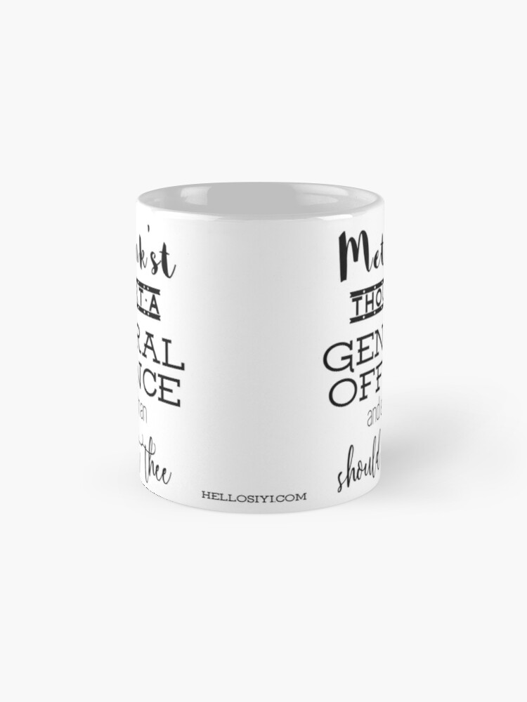 """Alternate view of """"Thou art a general offence"""" Shakespeare insult Mugs"""