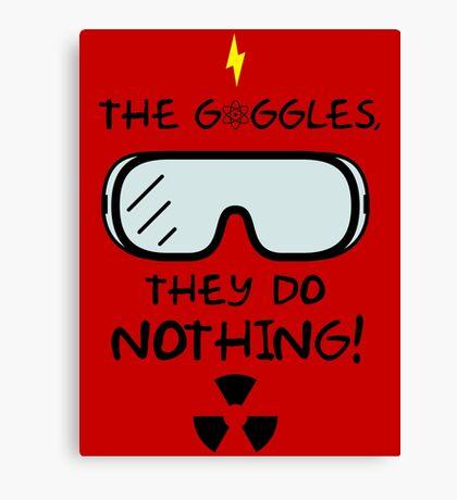 The Goggles Canvas Print