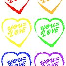 YOU=LOVE RAINBOW LOVE POWER by youequallove