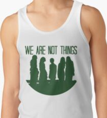 We are not things. Tank Top