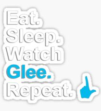 Eat, Sleep, Watch Glee, Repeat {FULL} Sticker