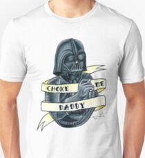 Choke Me Daddy Unisex T-Shirt
