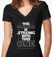 Sarcasm is Strong quote Women's Fitted V-Neck T-Shirt
