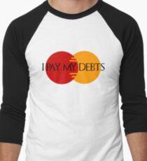 I Pay My Debts T-Shirt