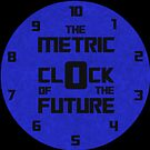 The Metric Clock of the Future by Joshua Potter