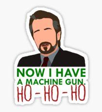 Now I Have A Machine Gun. Sticker